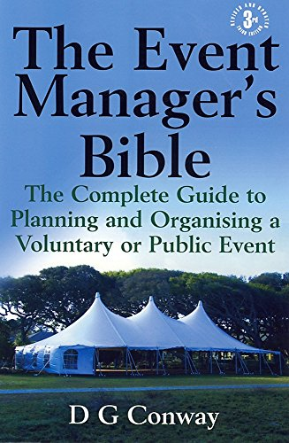 9781845283032: The Event Manager's Bible: The Complete Guide to Planning and Organising a Voluntary or Public Event