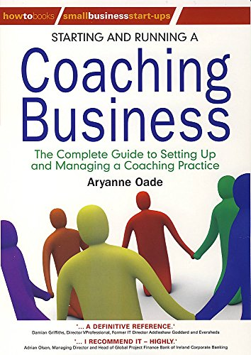 9781845283322: Starting and Running a Coaching Business: The complete guide to setting up and managing a coaching practice (Small Business Start-Ups)