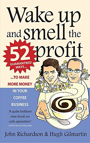 Wake Up and Smell the Profit: 52: Hugh Gilmartin, John