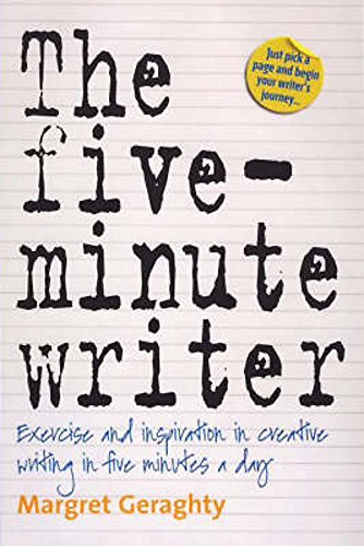 9781845283391: The Five-Minute Writer: Exercise and inspiration in creative writing in five minutes a day