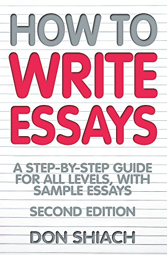 9781845283414: How to Write Essays: A Step-By-Step Guide for All Levels, with Sample Essays