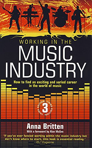 9781845283575: Working in the Music Industry: How to Find an Exciting and Varied Career in the World of Music