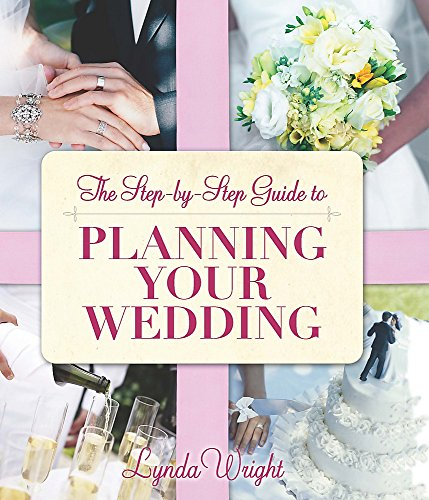 Guide To Planning Your Wedding: Wright, Lynda