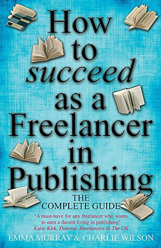 How to Succeed As A Freelancer In: Emma Murray, Charlie