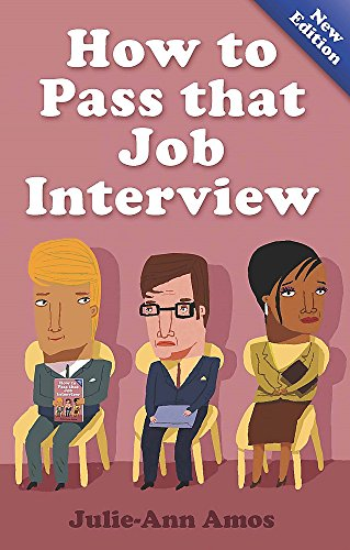 9781845284268: How to Pass That Job Interview: Specific Advice for Beginners on How the World of the Interview Works