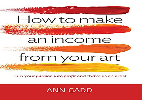 9781845284947: How To Make Income From Your Art