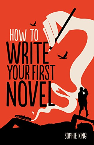 9781845285524: How To Write Your First Novel (Creative Writing)