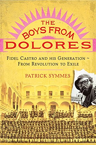 9781845290009: The Boys from Dolores