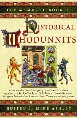 9781845290047: The Mammoth Book of Historical Whodunnits: v. 3 (Mammoth Books)