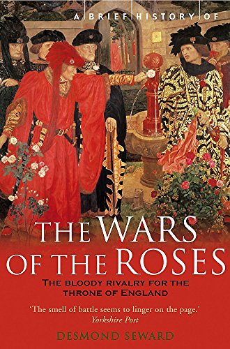 9781845290061: A Brief History of the Wars of the Roses (Brief Histories)