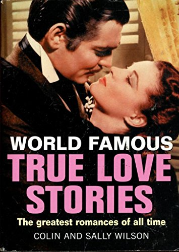 True Love Stories (World Famous): Colin & Sally