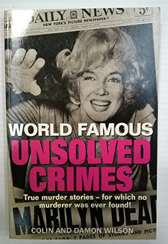Unsolved Crimes - World Famous