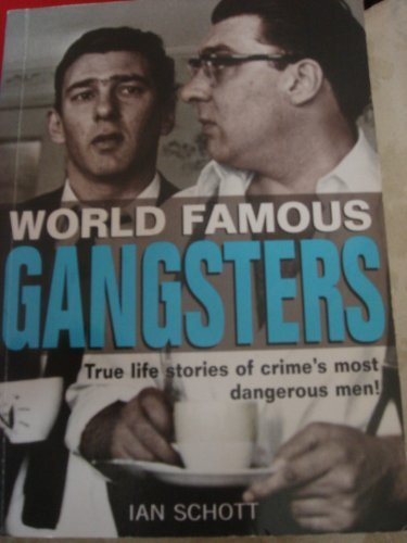 World Famous Gangsters  True Life Stories of