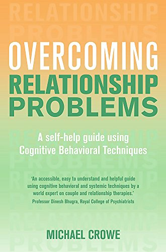 Overcoming Relationship Problems: A Books on Prescription Title: A Self-Help Guide Using Cognitive ...