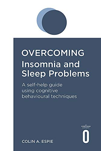 9781845290702: Overcoming Insomnia and Sleep Problems: A Books on Prescription Title (Overcoming Books)