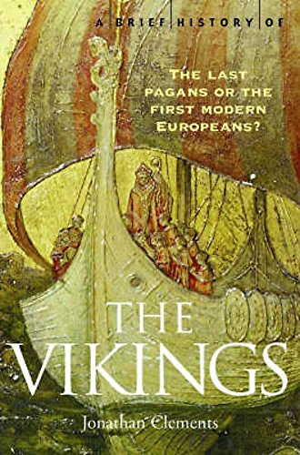 9781845290764: A Brief History of the Vikings