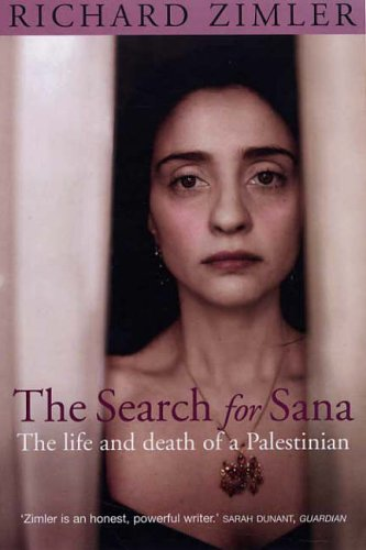 9781845290788: The Search for Sana : The Life and Death of a Palestinian