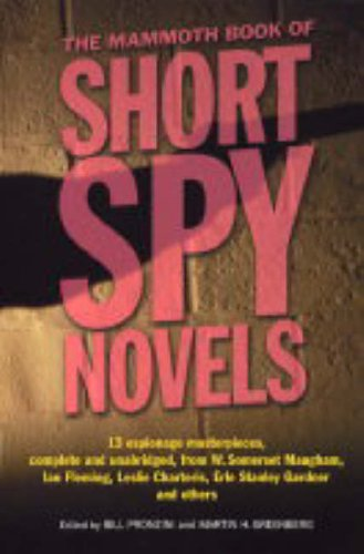 9781845291143: Mammoth Book of Short Spy Novels (Mammoth Books)
