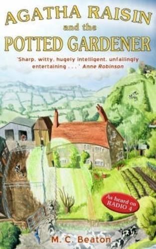 9781845291365: Agatha Raisin and the Potted Gardener (Agatha Raisin Mysteries, No. 3)
