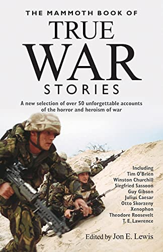 9781845291488: The Mammoth Book of True War Stories (Mammoth Books)