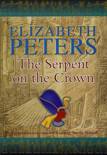 9781845291631: The Serpent on the Crown (Amelia Peabody)