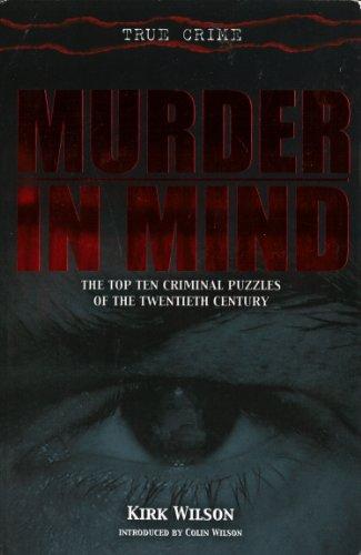 9781845291792: Murder in Mind: The Top Ten Criminal Puzzles of the Twentieth Century