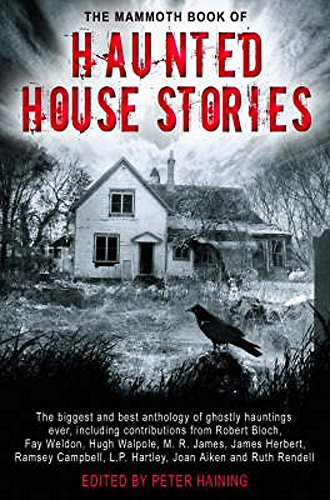 9781845291853: The Mammoth Book of Haunted House Stories