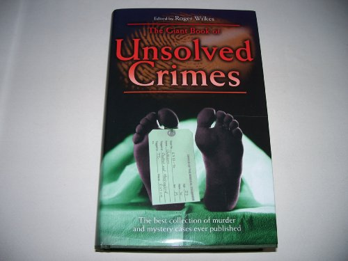 9781845292058: Giant Book of Unsolved Crimes