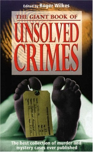 9781845292065: The Giant Book Of Unsolved Crimes