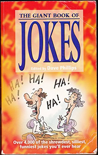 9781845292072: The Giant Book of Jokes: Over 4000 of the Shrewdest, Silliest, Funniest Jokes You'll Ever Hear