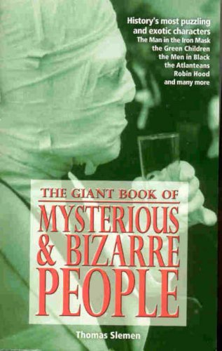 9781845292119: Mysterious and Bizarre People: Giant Book Of...