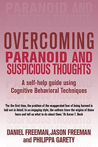 9781845292195: Overcoming Paranoid and Suspicious Thoughts (Overcoming Books)