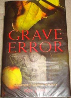 Grave Error (First UK Edition) (1845292227) by Lewis, Roy