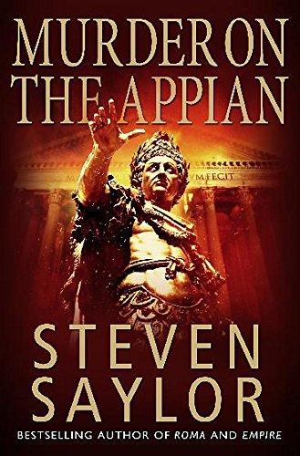 Murder on the Appian Way: Saylor        , Steven