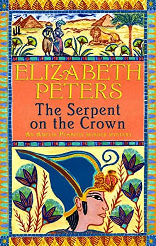 9781845292683: The Serpent on the Crown (An Amelia Peabody Murder Mystery)