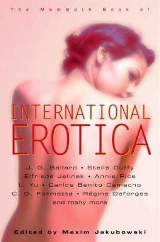 9781845292720: The Mammoth Book of International Erotica (Mammoth Books)