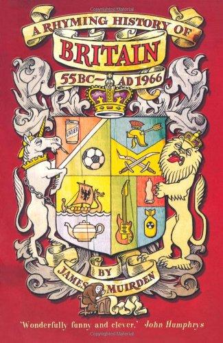 9781845292775: A Rhyming History of Britain: 55BC-AD1966