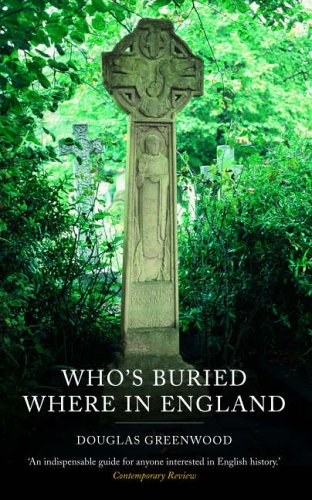 9781845293055: Who's Buried Where [new edn]