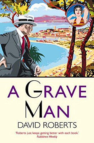 9781845293178: A Grave Man (Lord Edward Corinth & Verity Brown Murder Mysteries)