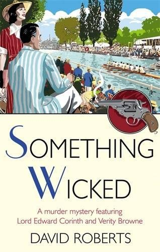9781845293185: Something Wicked (Lord Edward Corinth & Verity Brown Murder Mysteries)