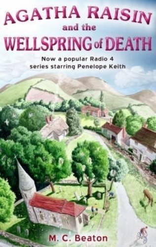 9781845293192: Agatha Raisin and the Wellspring of Death (Agatha Raisin Mysteries, No. 7)