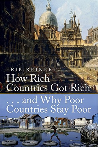 9781845293260: How Rich Countries Got Rich and Why Poor Countries Stay Poor
