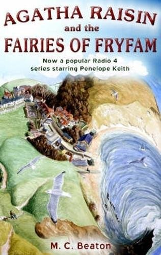 9781845293574: Agatha Raisin and the Fairies of Fryfam (Agatha Raisin Mysteries, No. 10)