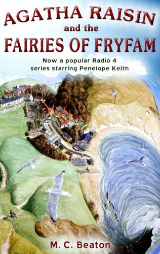 9781845293574: Agatha Raisin and the Fairies of Fryfam (Agatha Raisin Mysteries, No. 10)