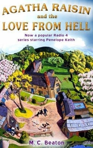 9781845293772: Agatha Raisin and the Love from Hell