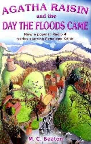 9781845293789: Agatha Raisin and the Day the Floods Came