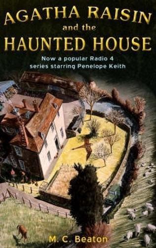 9781845293802: Agatha Raisin and the Haunted House