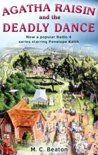 9781845293819: Agatha Raisin and the Deadly Dance: No. 15