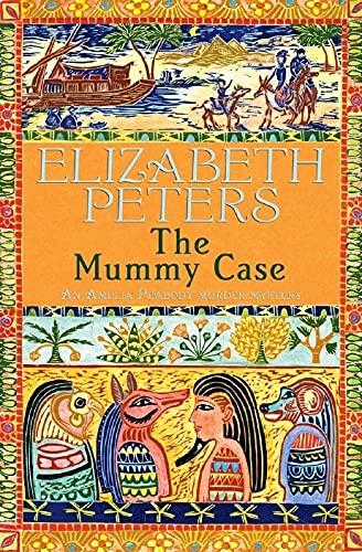 9781845293864: The Mummy Case (An Amelia Peabody Murder Mystery)