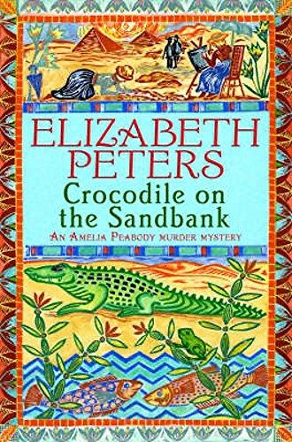 9781845293888: Crocodile on the Sandbank (An Amelia Peabody Murder Mystery)